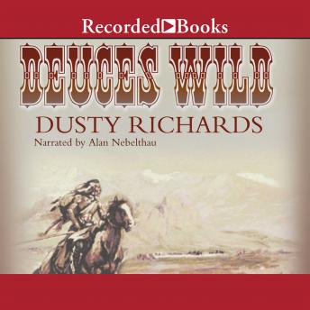 Deuces Wild, Dusty Richards
