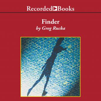 Finder: An Atticus Kodiac Novel, Greg Rucka