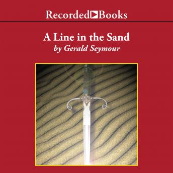 Line in the Sand, Gerald Seymour