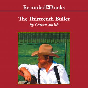 The Thirteenth Bullet, Cotton Smith
