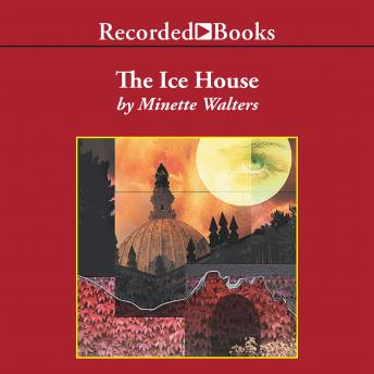 Ice House, Minette Walters