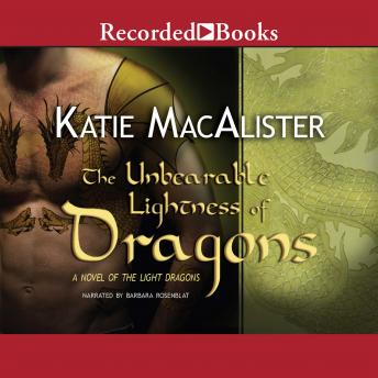 Unbearable Lightness of Dragons, Katie MacAlister