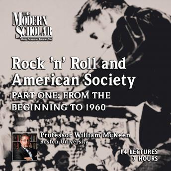 Rock 'N Roll and American Society, William McKeen