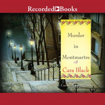 Murder in Montmartre: An Aim'e Leduc Investigation, Cara Black