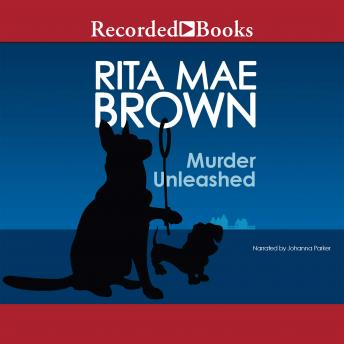 Murder Unleashed, Sneaky Pie Brown , Rita Mae Brown