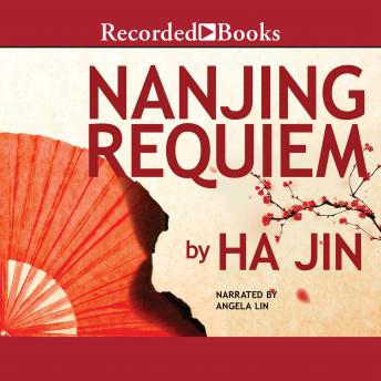 Nanjing Requiem, Ha Jin