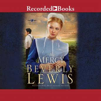 Mercy: The Rose Trilogy, Book 3, Beverly Lewis