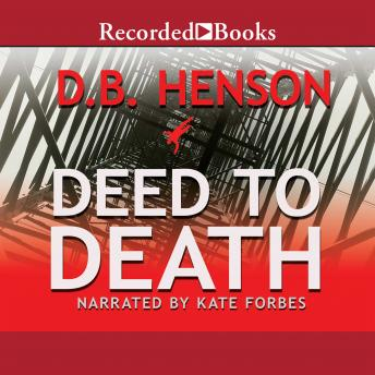 Deed to Death, D.B. Henson