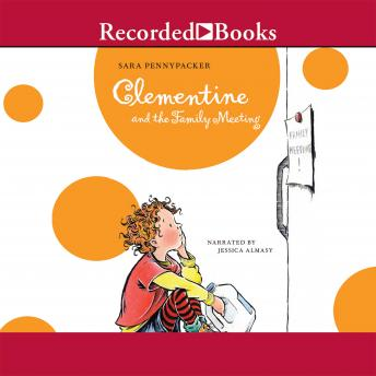 Clementine and the Family Meeting, Sara Pennypacker