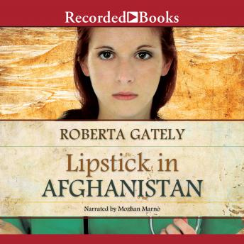 Lipstick in Afghanistan, Roberta Gately