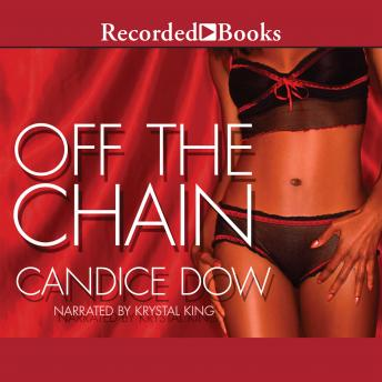Off the Chain, Candice Dow