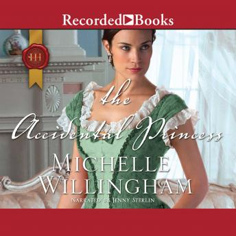 Accidental Princess, Michelle Willingham