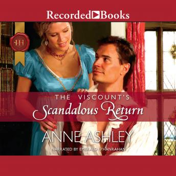 Viscount's Scandalous Return, Anne Ashley