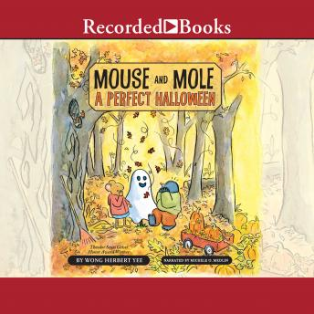 Mouse and Mole: A Perfect Halloween