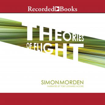 Theories of Flight, Simon Morden