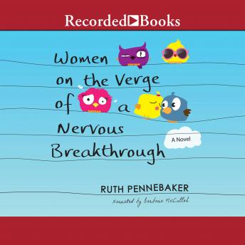 Women on the Verge of a Nervous Breakthrough, Ruth Pennebaker