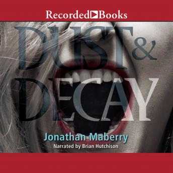 Dust & Decay, Jonathan Maberry