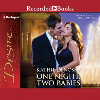 One Night, Two Babies, Kathie Denosky