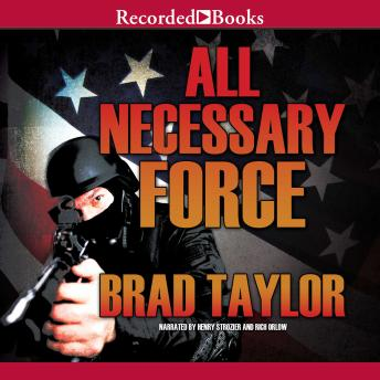 All Necessary Force, Audio book by Brad Taylor