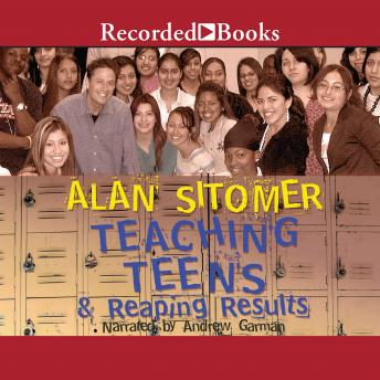 Download Teaching Teens and Reaping Results by Alan Lawrence Sitomer
