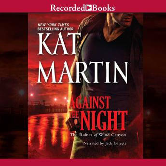Against the Night, Kat Martin