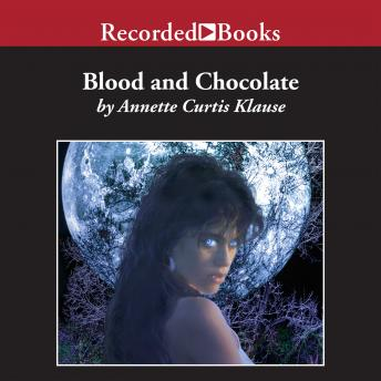 Blood and Chocolate, Annette Curtis Klause