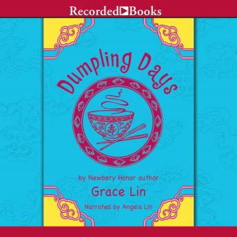 Dumpling Days, Grace Lin