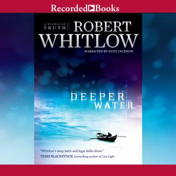 Deeper Water, Robert Whitlow