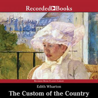 Custom of the Country, Edith Wharton