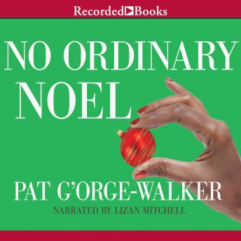 No Ordinary Noel, Pat G'Orge-Walker