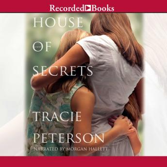 House of Secrets, Tracie Peterson