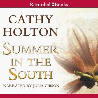 Summer in the South, Cathy Holton