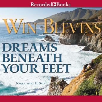 Dreams Beneath Your Feet, Win Blevins