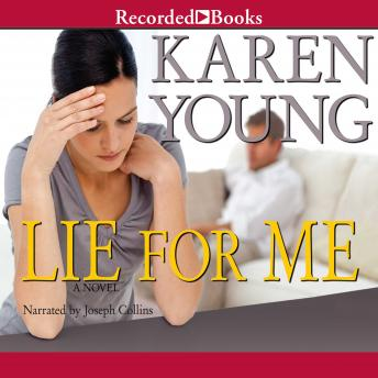Lie For Me, Karen Young