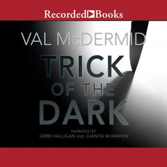 Trick of the Dark, Val McDermid