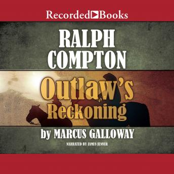 Outlaw's Reckoning, Ralph Compton