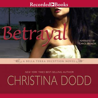 Betrayal: A Bella Terra Deception Novel sample.