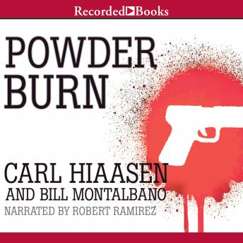 Powder Burn, Bill Montalbano, Carl Hiaasen