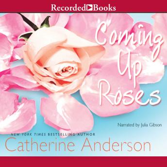 Coming Up Roses, Catherine Anderson