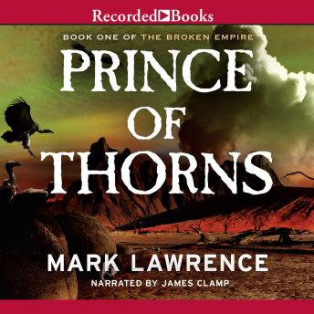 Prince of Thorns, Audio book by Mark Lawrence