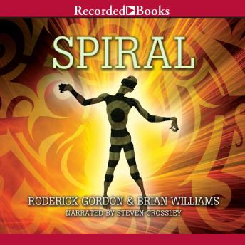 Spiral, Roderick Gordon, Brian Williams