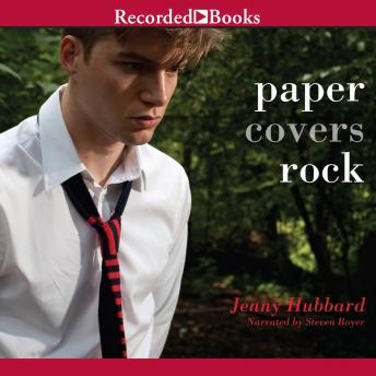 Paper Covers Rock, Jenny Hubbard