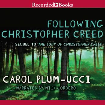Following Christopher Creed, Carol Plum-Ucci