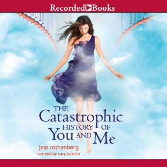 Catastrophic History of You and Me, Jess Rothenberg