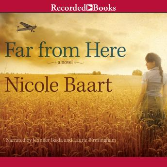 Far From Here, Nicole Baart