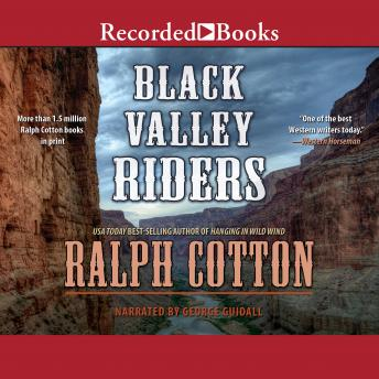Black Valley Riders, Ralph Cotton