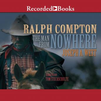 Man From Nowhere, Ralph Compton, Joseph A. West