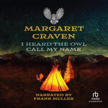 Download I Heard the Owl Call My Name by Margaret Craven