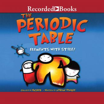 Periodic Table: Elements with Style, Adrian Dingle