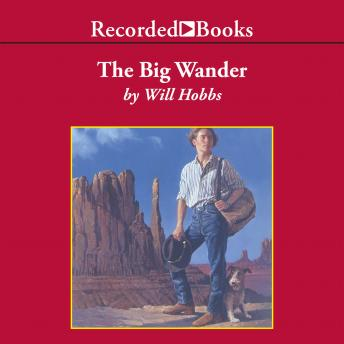 Big Wander, Will Hobbs